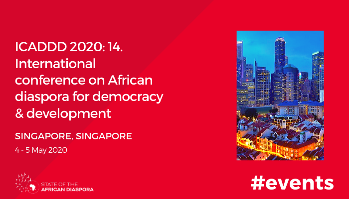 ICADDD 2020: 14. International Conference on African Diaspora for Democracy and Development