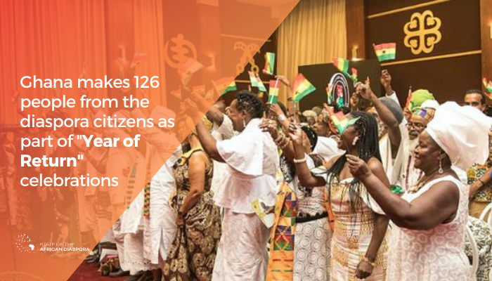 Ghana makes 126 people from the diaspora citizens as part of Year of Return celebrations