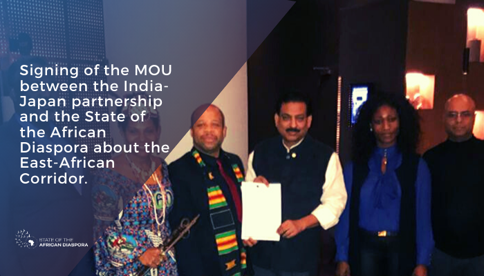 Signing of the MOU between the India-Japan partnership and the State of the African Diaspora about the East-African Corridor.